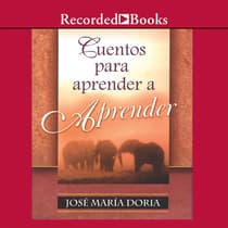 Cuentos para aprender a aprend (Stories to Learn about Learning) by Jose Maria Doria audiobook