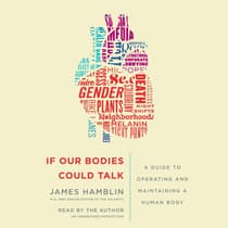 If Our Bodies Could Talk by James Hamblin audiobook