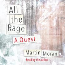 All the Rage by Martin Moran audiobook