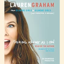 Talking as Fast as I Can by Lauren Graham audiobook