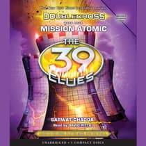 Mission Atomic by Sarwat Chadda audiobook