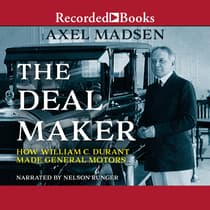 The Deal Maker by Axel Madsen audiobook
