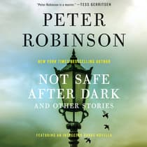 Not Safe After Dark by Peter Robinson audiobook