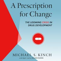 A Prescription for Change by Michael Kinch audiobook