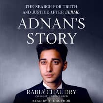 Adnan's Story by Rabia Chaudry audiobook