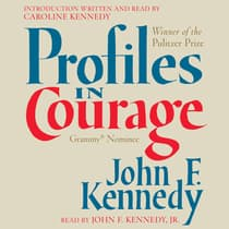 Profiles in Courage by John F. Kennedy audiobook