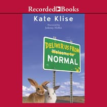 Deliver Us From Normal by Kate Klise audiobook