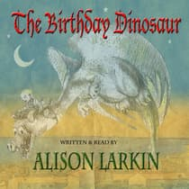 The Birthday Dinosaur by Alison Larkin audiobook