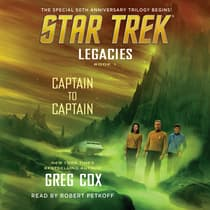 Legacies: Book 1: Captain to Captain by Greg Cox audiobook