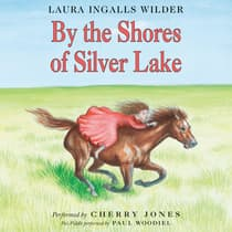 By the Shores of Silver Lake by Laura Ingalls  Wilder audiobook