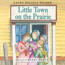 Little Town on the Prairie by Laura Ingalls  Wilder audiobook