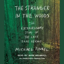 The Stranger in the Woods by Michael Finkel audiobook