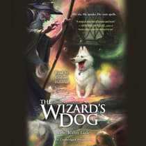 The Wizard's Dog by Eric Kahn Gale audiobook