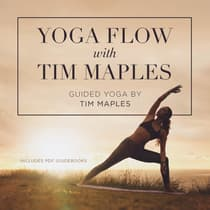 Yoga Flow with Tim Maples  by  audiobook