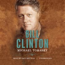 Bill Clinton by Michael Tomasky audiobook