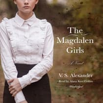 The Magdalen Girls by V. S. Alexander audiobook