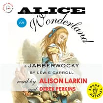 <i></i>Alice in Wonderland   and Jabberwocky<i></i> by Lewis Carroll audiobook