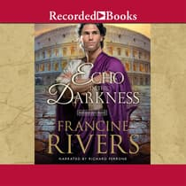 An Echo in the Darkness by Francine Rivers audiobook