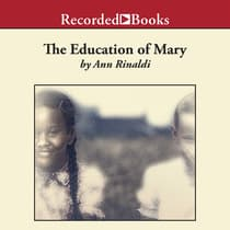 The Education of Mary by Ann Rinaldi audiobook