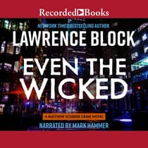 Even the Wicked by Lawrence Block audiobook