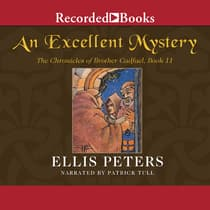 An Excellent Mystery by Ellis Peters audiobook