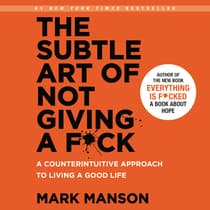 The Subtle Art of Not Giving a F*ck by Mark Manson audiobook