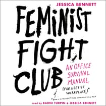 Feminist Fight Club by Jessica Bennett audiobook