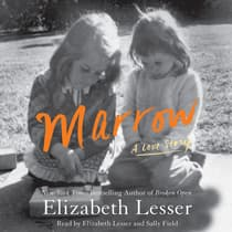 Marrow by Elizabeth Lesser audiobook