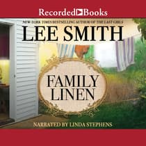 Family Linen by Lee Smith audiobook