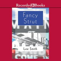 Fancy Strut by Lee Smith audiobook