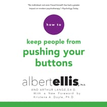 How to Keep People from Pushing Your Buttons by Albert Ellis audiobook