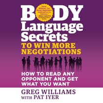 Body Language Secrets to Win More Negotiations by Greg Williams audiobook