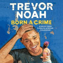 Born a Crime by Trevor Noah audiobook