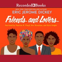 Friends and Lovers by Eric Jerome Dickey audiobook