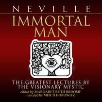 Immortal Man by Neville Goddard audiobook