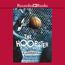 The Hoopster by Alan Lawrence Sitomer audiobook