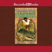 Akimbo and the Crocodile Man by Alexander McCall Smith audiobook
