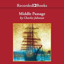Middle Passage by Charles Johnson audiobook
