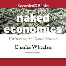 Naked Economics by Charles Wheelan audiobook