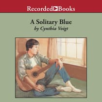 A Solitary Blue by Cynthia Voigt audiobook