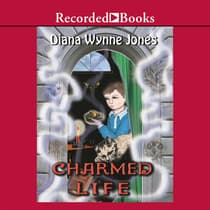 Charmed Life by Diana Wynne Jones audiobook