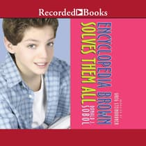 Encyclopedia Brown Solves Them All by Donald J. Sobol audiobook