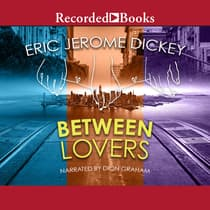 Between Lovers by Eric Jerome Dickey audiobook