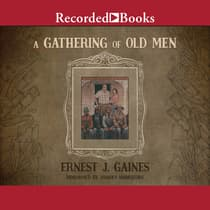 A Gathering of Old Men by Ernest J. Gaines audiobook