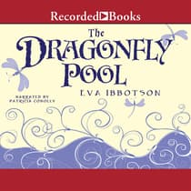 The Dragonfly Pool by Eva Ibbotson audiobook