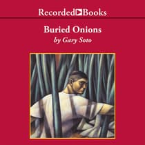 Buried Onions by Gary Soto audiobook