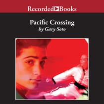 Pacific Crossing by Gary Soto audiobook