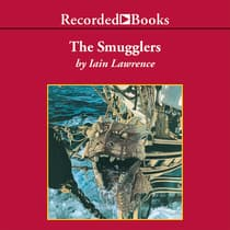 The Smugglers by Iain Lawrence audiobook