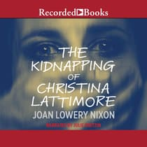The Kidnapping of Christina Lattimore by Joan Lowery Nixon audiobook