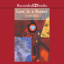Love is a Racket by John Ridley audiobook